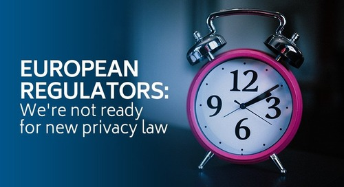 European regulators: We're not ready for new privacy law