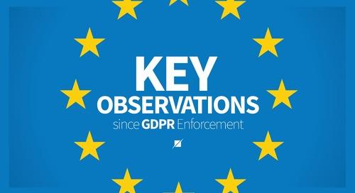 Key Observations since GDPR Enforcement