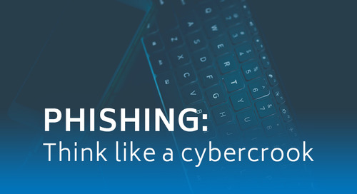 Phishing: Think like a cybercrook