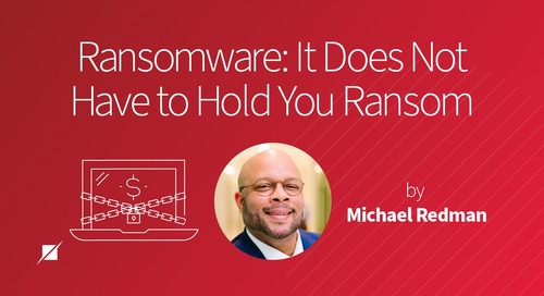 Ransomware: It Does Not Have to Hold You Ransom