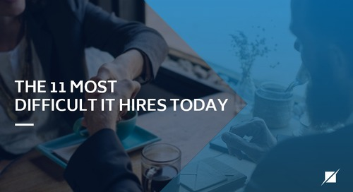 The 11 Most Difficult IT Hires Today