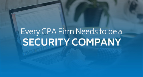 Every CPA Firm Needs to be a Security Company