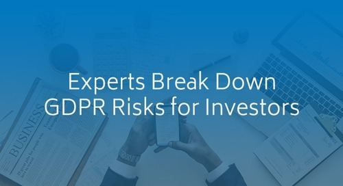 Experts Break Down GDPR Risks for Investors