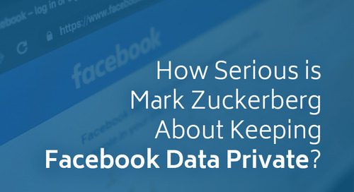 How Serious is Mark Zuckerberg About Keeping Facebook Data Private?