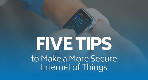 Five Tips to Make a More Secure Internet of Things
