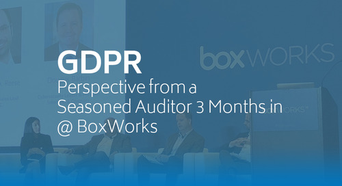 GDPR – Perspective from a Seasoned Auditor 3 Months in @ BoxWorks
