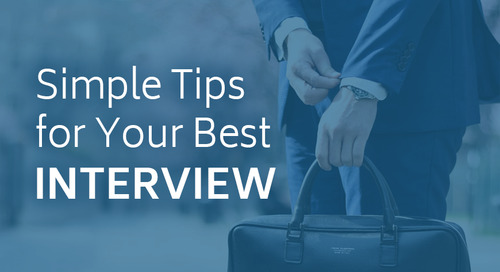 Simple Tips for Your Best Interview