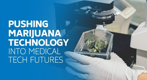Pushing Marijuana Technology Into Medical Tech Futures