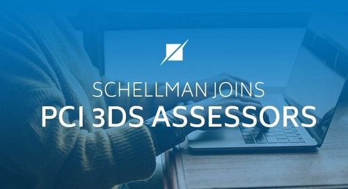 Schellman Joins PCI 3DS Assessors