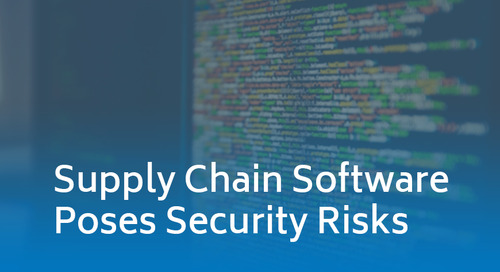 Supply Chain Software Poses Security Risks