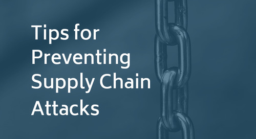 Tips for Preventing Supply Chain Attacks
