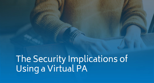 The Security Implications of Using a Virtual PA