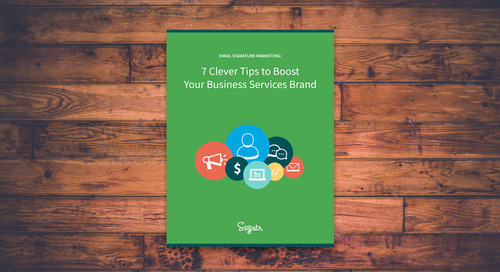7 Clever Tips to Boost Your Business Services Brand: Tip #2