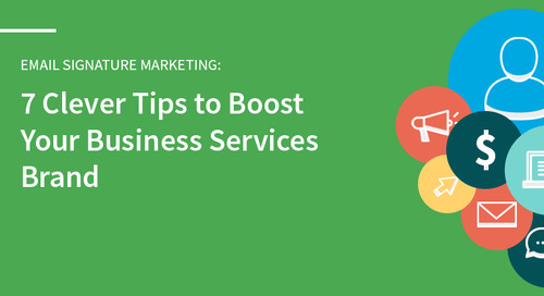 7 Clever Tips to Boost Your Business Services Brand: Tip #4