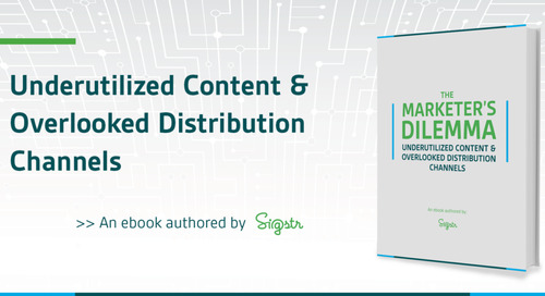 New Ebook: Underutilized Content & Overlooked Distribution Channels