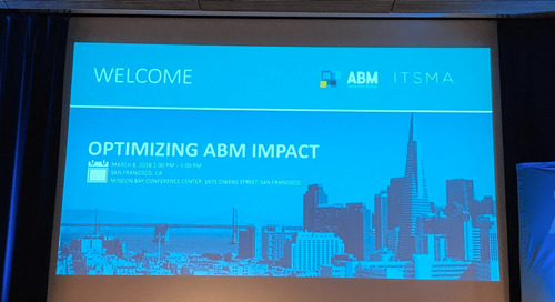 6 Takeaways from the Optimizing ABM Impact Event
