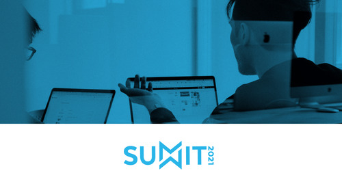 Business Executives: Don't Miss These Sessions at Summit 2021