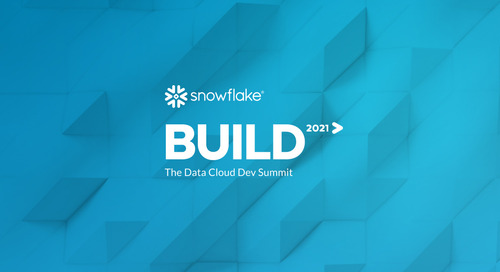 BUILD 2021: The Future of Development on Snowflake