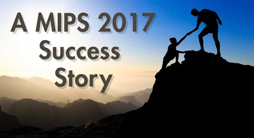 A MIPS 2017 Success Story