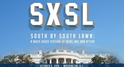 Announcing South by South Lawn: A White House Festival of Ideas, Art, and Action