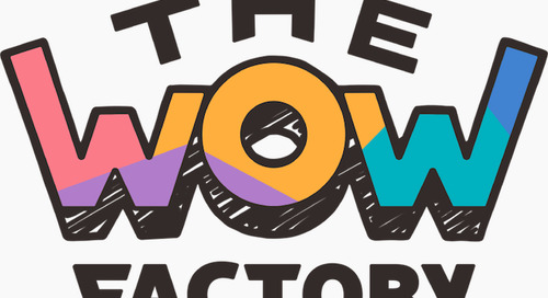 Get Ready to Be Amazed at the WOW Factory