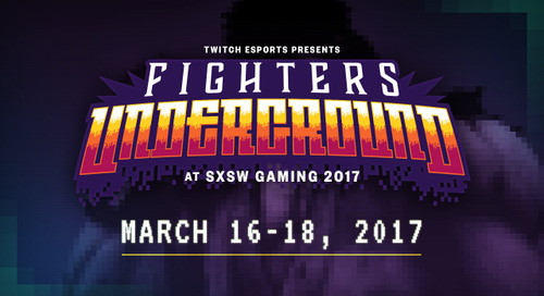 Fighters Underground at SXSW Gaming 2017