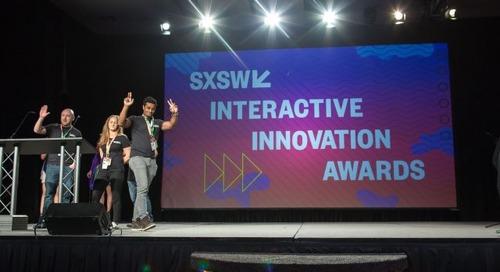 2018 SXSW Interactive Innovation Awards: Early Entry Deadline September 22