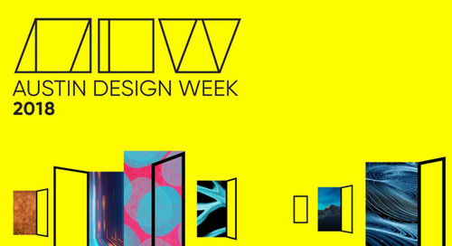 Join Us At Austin Design Week 2018: November 5-8