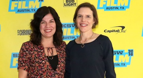 Annie J. Howell and Lisa Robinson – SXSW Film Festival Alumni Stories