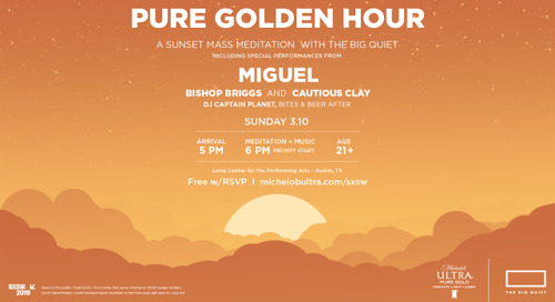 Michelob ULTRA Pure Gold and The Big Quiet, with artist Miguel, Bring the Calm with First-Ever Sunset Mass Meditation at SXSW