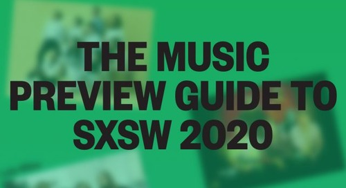 The 2020 SXSW Music Preview Guide: Discover the Next Wave of Musical Talent