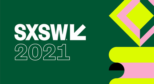 Announcing SXSW Online: A Digital Experience from March 16–20, 2021