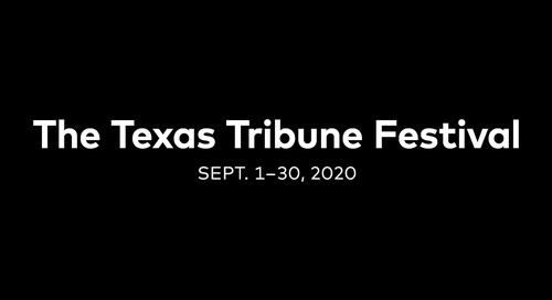 The Texas Tribune Festival 2020: A Virtual Experience from September 1-30