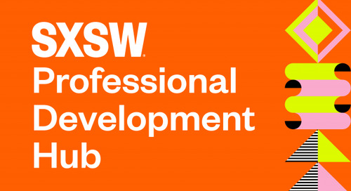 Find Your Next Career: Announcing the Professional Development Hub for SXSW Online 2021