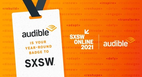 Audible Is Your Year-Round Badge to SXSW