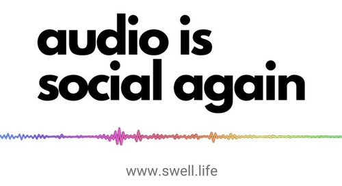 Audio Is Social Again