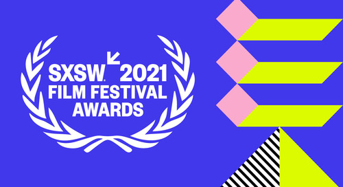 SXSW Film Festival Announces 2021 Jury and Special Awards