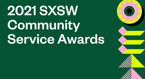 SXSW Honors Organizations with the 2021 Community Service Awards