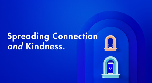 Spreading Connection and Kindness