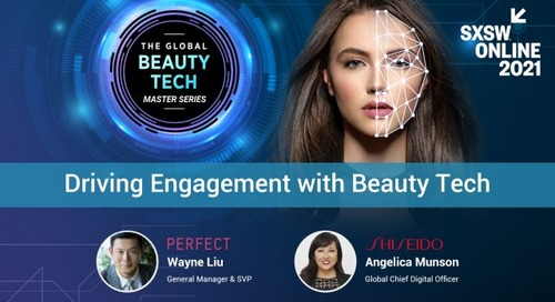 Here's How Perfect Corp. and Shiseido Are Helping to Drive Consumer Engagement and Conversion Through Innovative AI & AR Beauty Tech