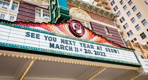 Join Us for SXSW 2022: Next Registration Deadline November 11