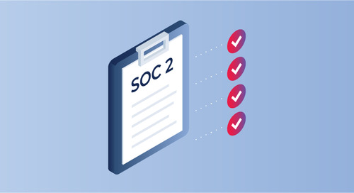 4 Things You Need to Know About SOC 2 Compliance