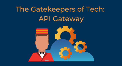 The Gatekeepers of Tech: API Gateway