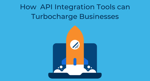 How API Integration Tools can Turbocharge Businesses