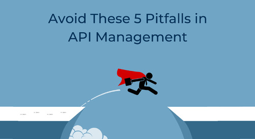Avoid These 5 Pitfalls in API Management