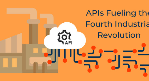 APIs Fuelling the Fourth Industrial Revolution