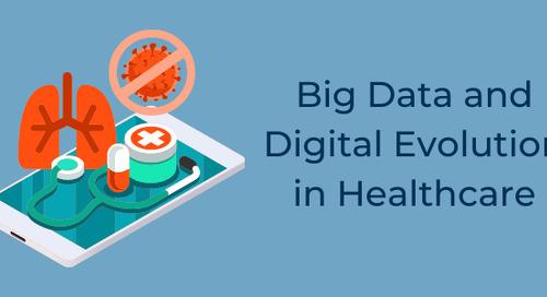 Big Data and Digital Evolution in Healthcare