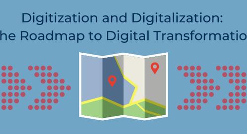 Digitization and Digitalization: The Roadmap to Digital Transformation