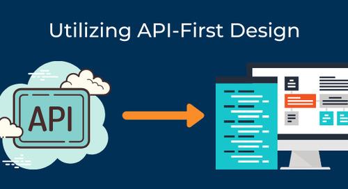 Utilizing API-First Design