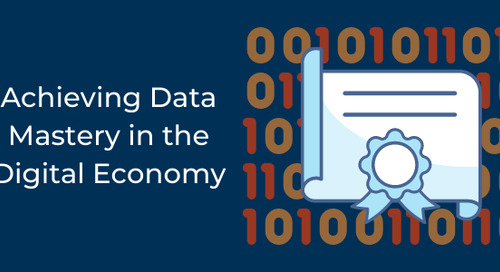 Achieving Data Mastery in the Digital Economy